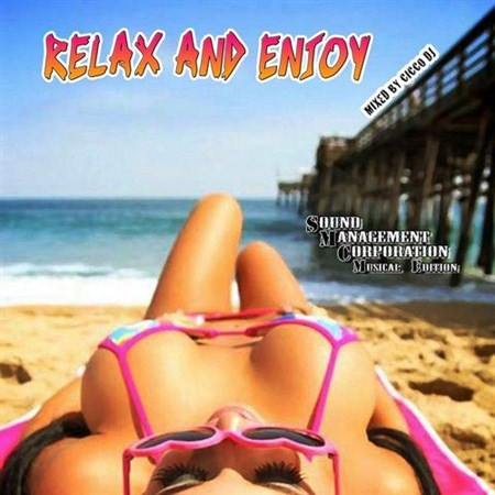 Relax And Enjoy (2012)