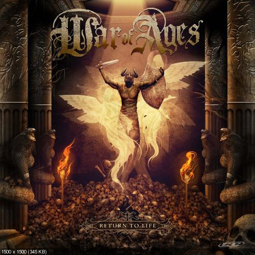 War Of Ages - Return To Life (2012)